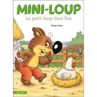 """Résultat de recherche d'images pour """"mini loup le petit loup tout fou"""""""