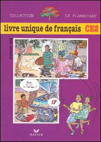 Le Flamboyant Livre Unique De Francais Ce2 Eleve