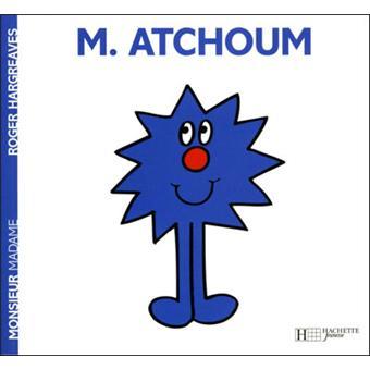 Monsieur MadameMonsieur Atchoum