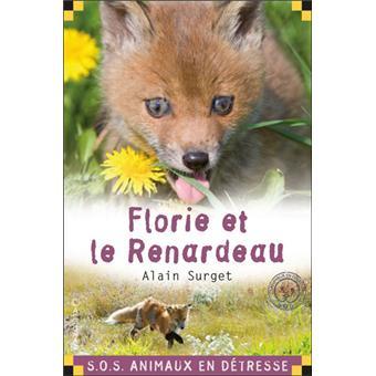 SOS animaux en détresseFlorie et le renardeau