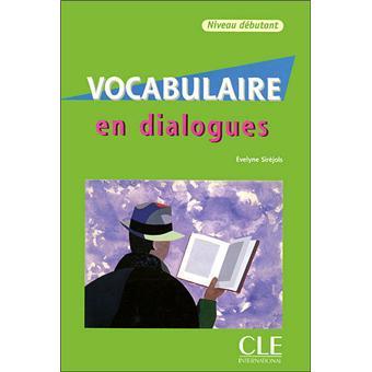 En Dialogues Vocabulaire Fle Niveau Debutant Cd 2eme Ed