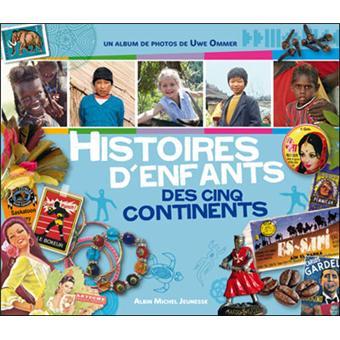 Histoires d'enfants des cinq continents