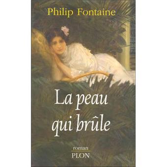 La Peau Qui Brule Broche Philippe Collas Achat Livre