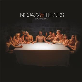 Nojazz & friends live au Sunset