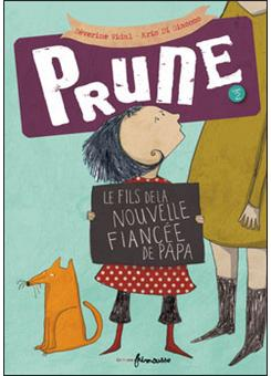 PrunePrune - tome 2 Le fils de la nouvelle fiancée de papa
