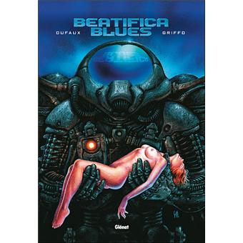Beatifica blues - Intégrale Tomes 01 à 03
