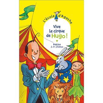 L'école d'AgatheVive le cirque de Hugo !