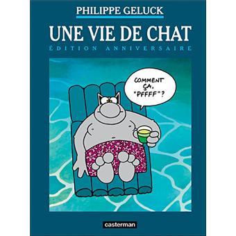 Le Chat Edition Anniversaire Tome 15 Une Vie De Chat