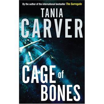 Cage of bones poche tania carver achat livre ou ebook cage of bones fandeluxe PDF