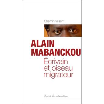 Ecrivain et oiseau migrateur - Alain Mabanckou
