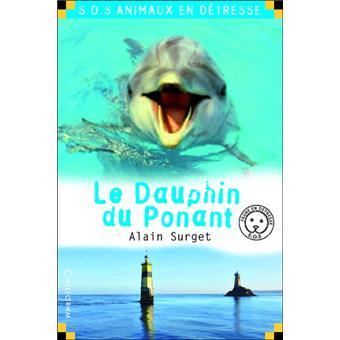 SOS animaux en détresseLe dauphin du Ponant