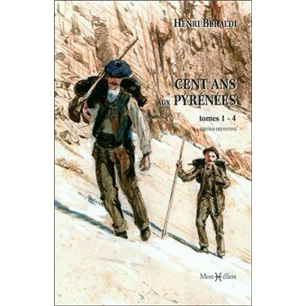 Cent ans aux Pyrénées