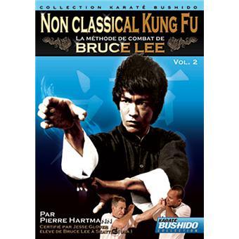 No Classical Kung Fu - La Méthode de combat de Bruce Lee - Volume 2