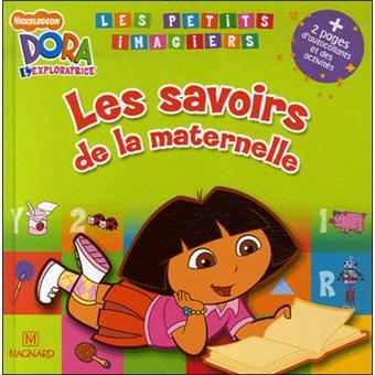 Dora L Exploratrice Les Savoirs De La Maternelle