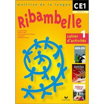 Ribambelle CE1 série jaune Cahier d'exercices 1 - broché ...