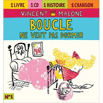 Boucle ne veut pas dormir vincent malone cd album - Mon bebe ne veut pas dormir dans son lit ...