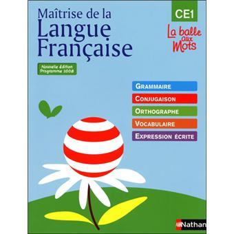 La Balle Aux Mots Maitrise De La Langues Manuel Ce1