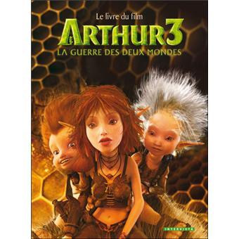 Arthur et les MinimoysArthur3 la guerre des deux mondes