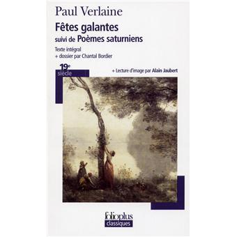 Les fêtes galantes/Poèmes saturniens