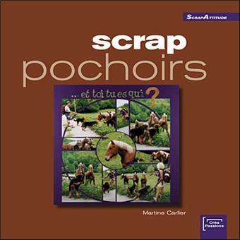 Scrap pochoirs - Martine Carlier