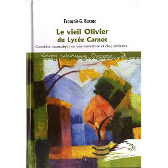Le vieil olivier du lycée Carnot - François-George Bussac