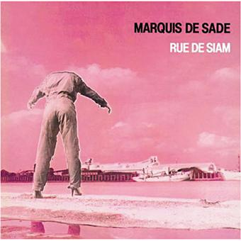 rue de siam marquis de sade vinyle album pr commande date de sortie fnac. Black Bedroom Furniture Sets. Home Design Ideas