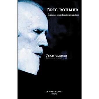 Eric Rohmer, évidence et ambiguïté du cinéma