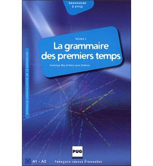 Grammaire des premiers temps