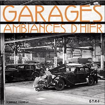 Garages ambiances d'hier