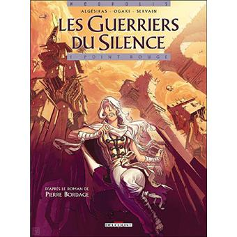 Les guerriers du silenceGuerriers du silence T01 Point rouge