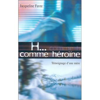 H comme heroine