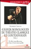 Grands monologues du théâtre classique et contemporain - vol.2