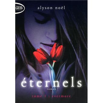 Eternels Tome 1 Eternels T01 Evermore