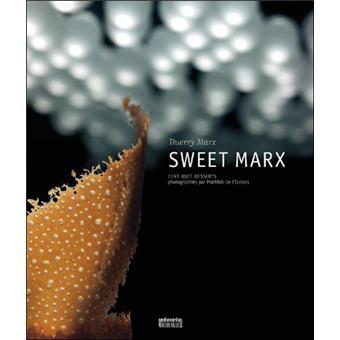 sweet marx reli thierry marx mathilde de l 39 ecotais. Black Bedroom Furniture Sets. Home Design Ideas