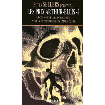 Les prix Arthur-Ellis - Onze nouvelles policières noires et mystérieuses (2000-2010)