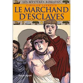 Les mystères romainsLe marchand d'esclaves