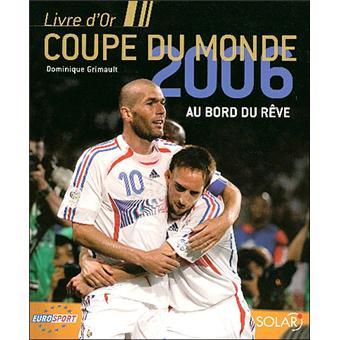 Coupe du monde edition 2006 reli collectif achat livre fnac - Musique coupe du monde 2006 ...