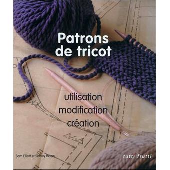 Patrons De Tricot Utilisation Modifications Creations