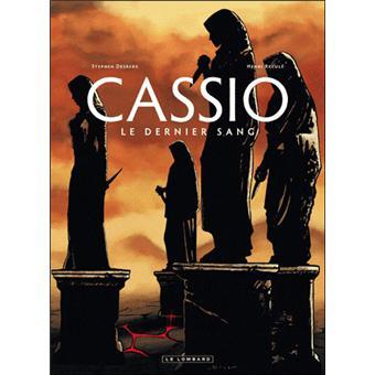 CASSIO VOL4 LE DERNIER SANG