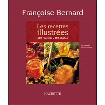 Les Recettes Illustrees De Francoise Bernard Cartonne