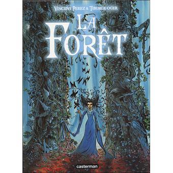 La forêtLa forêt