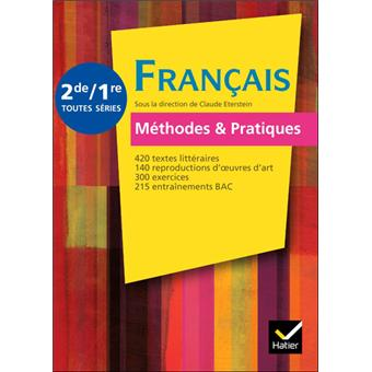 Francais Methodes Pratiques 2de 1re Ed 2011 Manuel De L Eleve