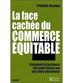 8552d27487ff La face cachée du commerce équitable Comment le business fait main ...