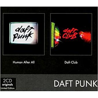 Human after all - Daft club