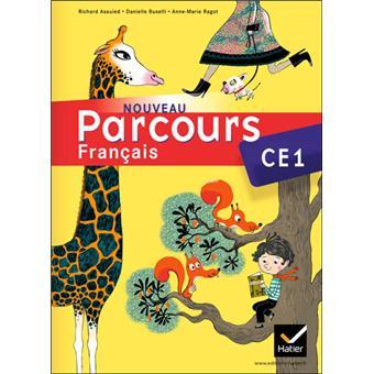 Nouveau Parcours Francais Ce1 Ed 2011 Manuel De L Eleve