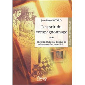 Esprit Livre Compagnonnage Broché Du Pierre Jean Bayard Achat xCFSPxfqw