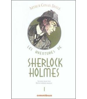 Sherlock Holmes Tome 1 Edition Bilingue En Francais Et En Anglais Tome 1 Les Aventures De Sherlock Holmes