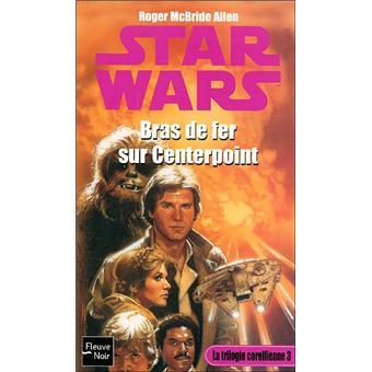 Star WarsStar Wars - Numéro 21 Bras de fer sur centerpoint