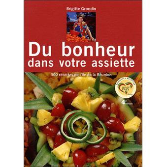 Du bonheur dans votre assiette broch brigitte grondin achat livre fnac - Du bonheur dans la cuisine saint herblain ...