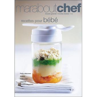 Recettes Pour Bébés Broché Blandine Vié Achat Livre Achat - Recette de cuisine pour bebe
